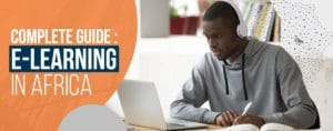E-learning in Africa complete guide