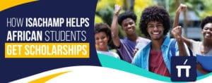 African scholarships with Isachamp